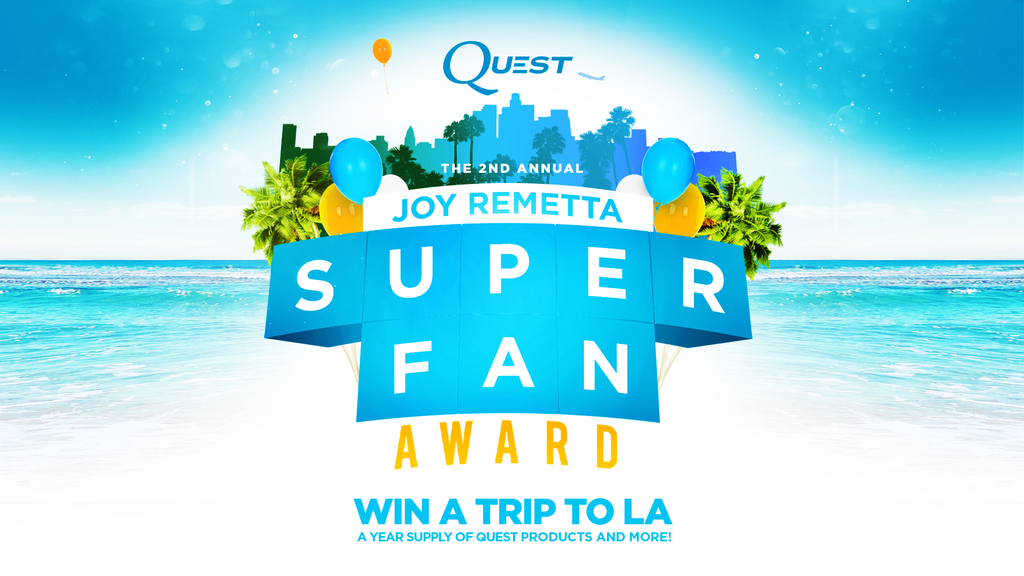 Quest Nutrition Joy Remetta Super Fan Award Contest