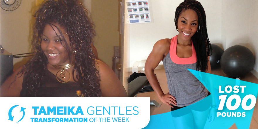 Weight Loss Transformation: Tameika Gentles – My Breaking Point