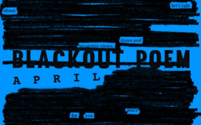 Blackout Poem: April